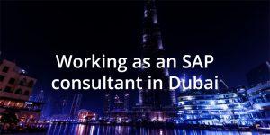Working as an SAP consultant in Dubai