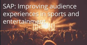 SAP: Improving audience experiences in sports and entertainment