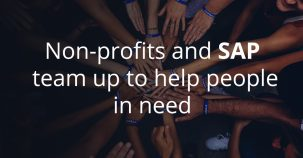 Non-profits and SAP team up to help people in need