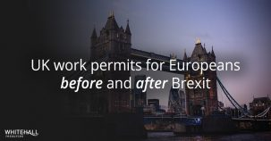 UK work permits for Europeans before and after Brexit