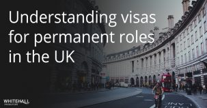 Visa requirements for permanent roles in the UK