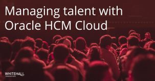 Managing talent with Oracle HCM Cloud
