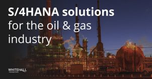S/4HANA solutions for the oil and gas industry