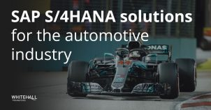 SAP S/4HANA solutions for the automotive industry