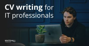 CV writing tips for IT professionals